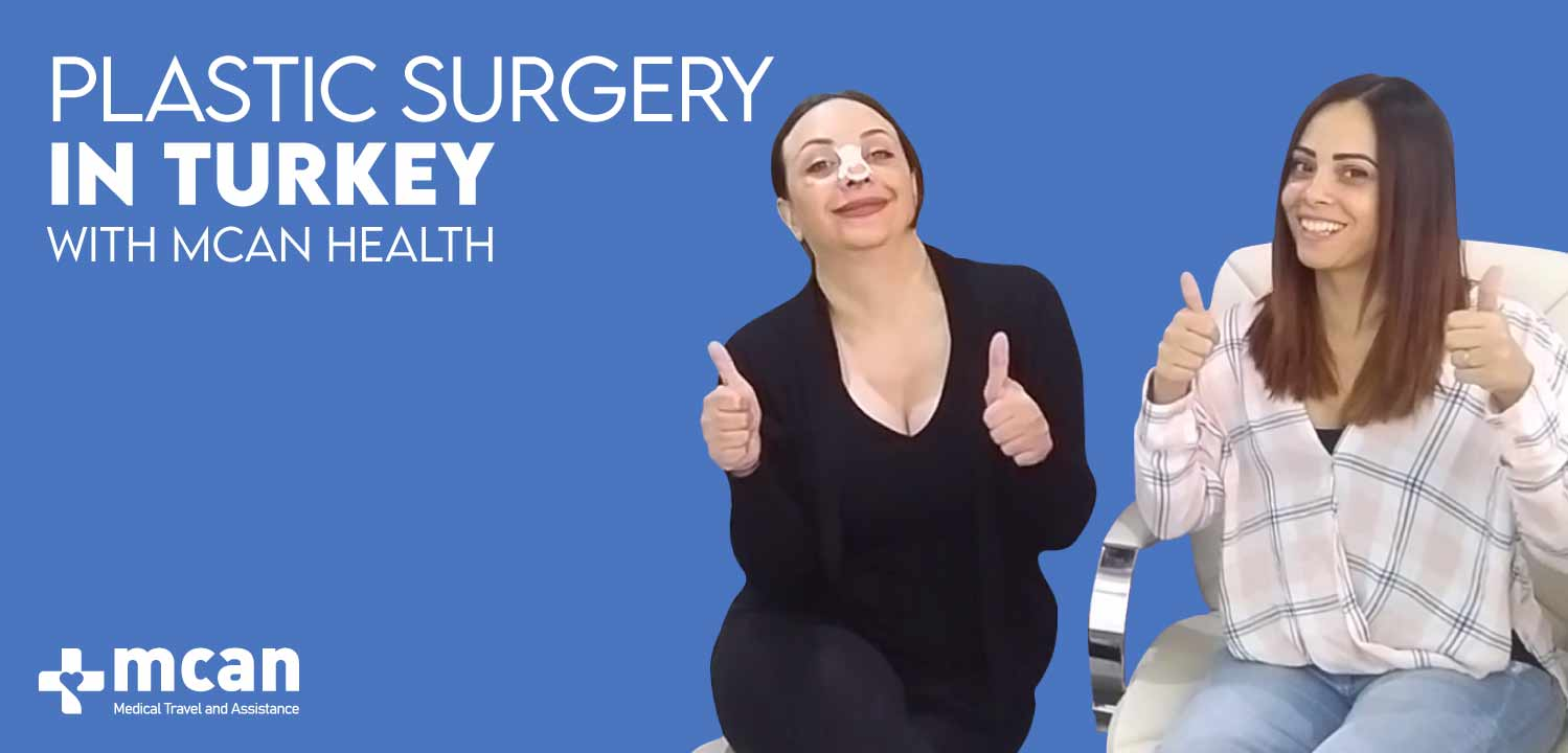 Plastic Surgery in Turkey MCAN Health
