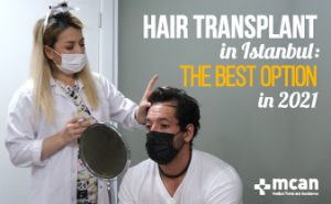 Hair transplant in Istanbul: the best option in 2021